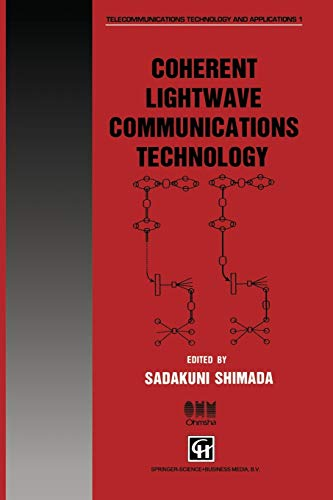 9780412579400: Coherent Lightwave Communications Technology (Telecommunications Technology & Applications Series)