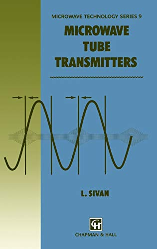 9780412579509: Microwave Tube Transmitters (Microwave and RF Techniques and Applications)