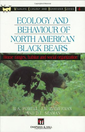 9780412579905: Ecology and Behaviour of North American Black Bears: Home Ranges, Habitat and Social Organization (Chapman & Hall Wildlife Ecology and Behaviour Series)