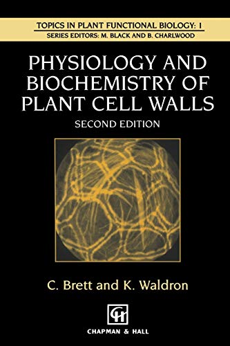 9780412580604: Physiology and Biochemistry of Plant Cell Walls (Topics in Plant Physiology)
