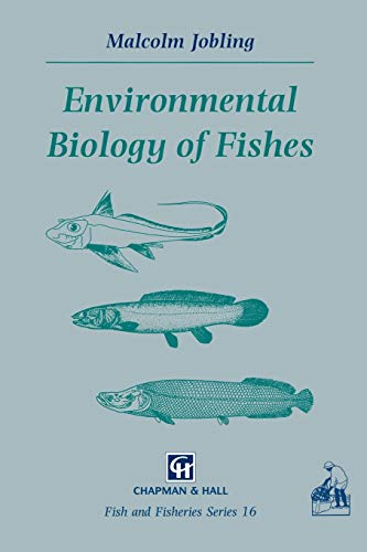 9780412580802: Environmental Biology of Fishes (Fish & Fisheries Series)