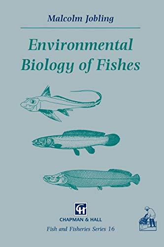 9780412580802: Environmental Biology of Fishes (Fish & Fisheries Series)