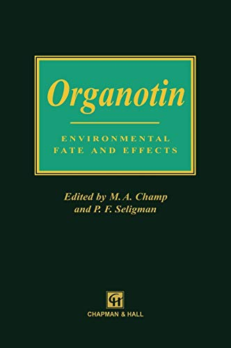 Organotin: Environmental fate and effects (Environment Management)