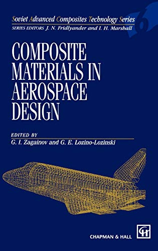 9780412584701: Composite Materials in Aerospace Design (Soviet Advanced Composites Technology Series)
