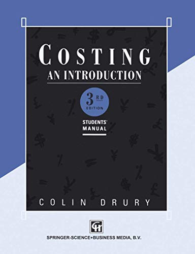 Costing An introduction: An Introduction: Student's Manual: Drury, Colin