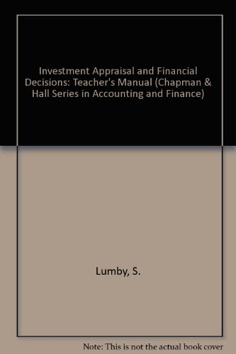 9780412588501: Investment Appraisal and Financial Decisions (Chapman & Hall Series in Accounting and Finance)