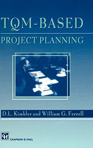 9780412588600: TQM-based Project Planning