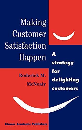 9780412589201: Making Customer Satisfaction Happen