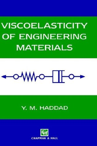9780412590306: Viscoelasticity of Engineering Materials