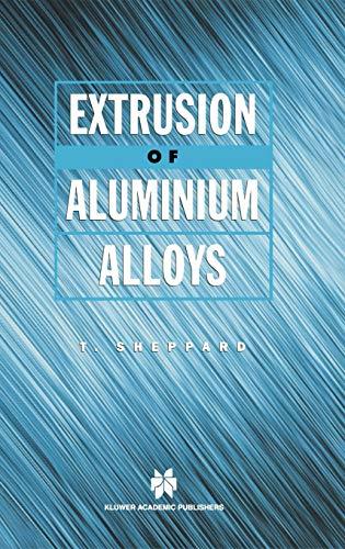 9780412590702: Extrusion of Aluminium Alloys