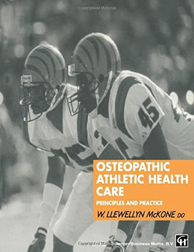 9780412590900: Osteopathic Athletic Health Care: Principles and practice