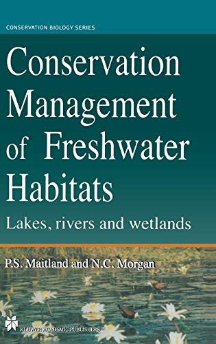 9780412594106: Conservation Management of Freshwater Habitats: Lakes, rivers and wetlands (Conservation Biology)