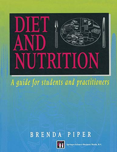 9780412597008: Diet and Nutrition: A guide for students and practitioners