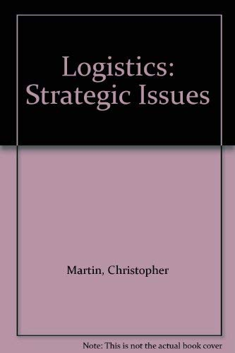 9780412597701: Logistics: Strategic Issues