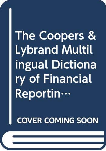 Coopers & Lybrand Multilingual Dictionary of Financial: Donaghy, Peter; Angus;
