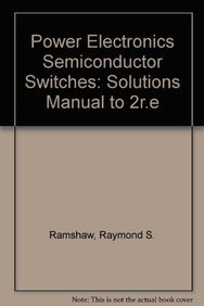 9780412601507: Power Electronics Semiconductor Switches: Solutions manual