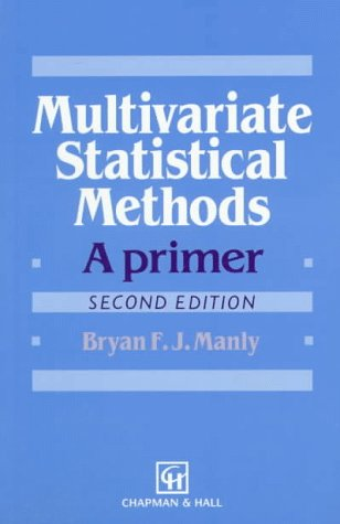 9780412603006: Multivariate Statistical Methods: A Primer, Second Edition