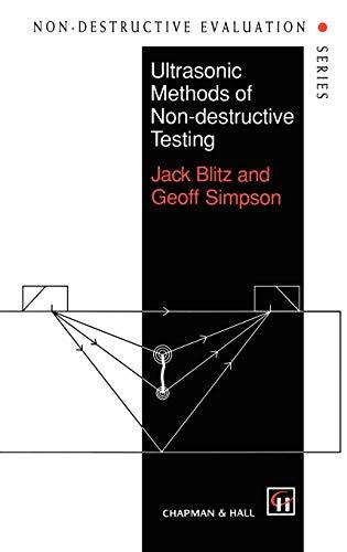 9780412604706: Ultrasonic Methods of Non-destructive Testing (Non-Destructive Evaluation Series)