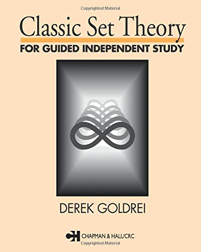 9780412606106: Classic Set Theory: For Guided Independent Study: A Guided Introduction (Chapman & Hall Mathematics)