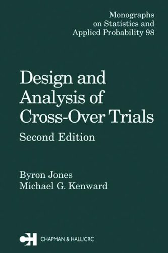 9780412606403: Design and Analysis of Cross-Over Trials, Second Edition (Chapman & Hall/CRC Monographs on Statistics & Applied Probability)