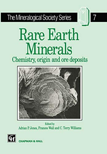 9780412610301: Rare Earth Minerals: Chemistry, Origin and Ore Deposits