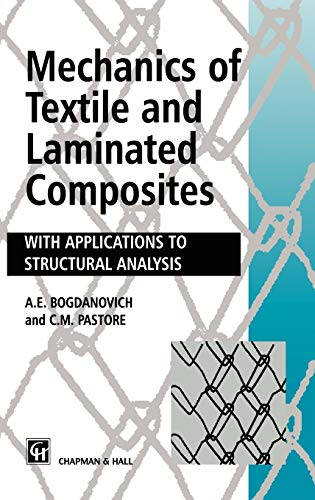 9780412611506: Mechanics of Textile and Laminated Composites: With applications to structural analysis
