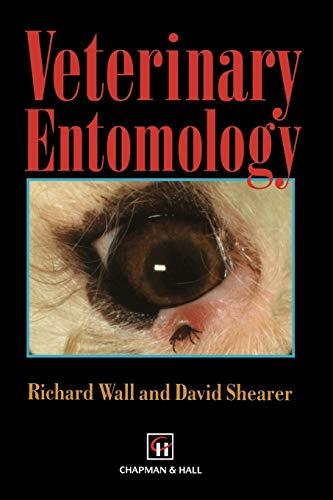 9780412615108: Veterinary Entomology: Arthropod Ectoparasites of Veterinary Importance
