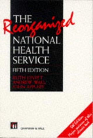The Reorganized National Health Service: John Appleby