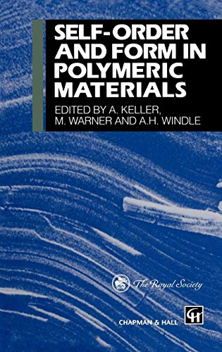 Self-Order and Form in Polymeric Materials: Ricardo Bayon