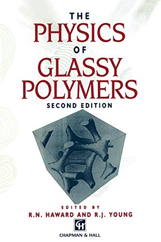9780412624605: The Physics of Glassy Polymers