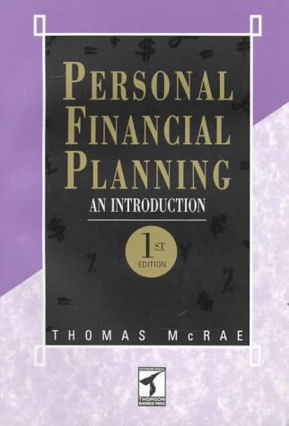 Personal Financial Planning: An Introduction (The Chapman: McRae, T.W.
