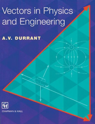 9780412627101: Vectors in Physics and Engineering