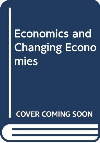 9780412628405: Economics and Changing Economies