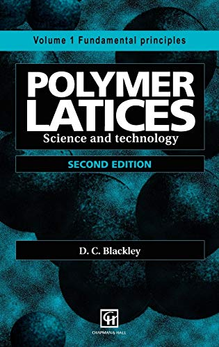 9780412628702: Polymer Latices: Science and technology Volume 1: Fundamental principles