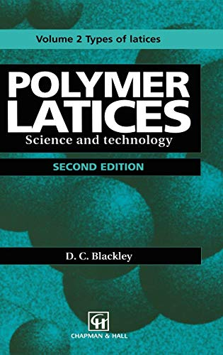 9780412628801: Polymer Latices: Science and technology Volume 2: Types of latices