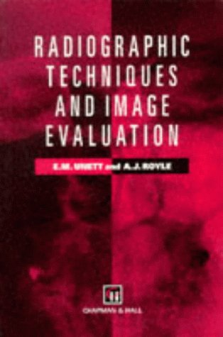 9780412630101: Radiographic Techniques and Image Evaluation