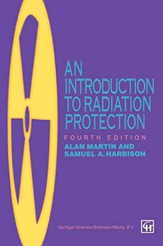 9780412631108: An Introduction to Radiation Protection, 4Ed