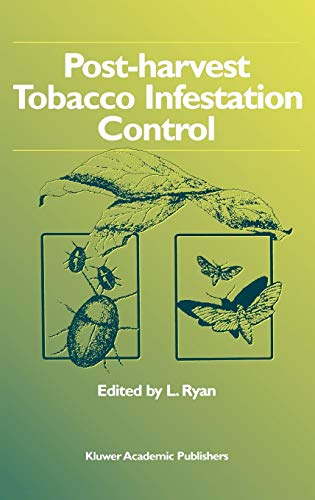 Post-harvest Tobacco Infestation Control: L. Ryan (Editor)