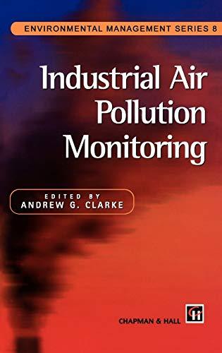 9780412633904: Industrial Air Pollution Monitoring (Environmental Management Series)