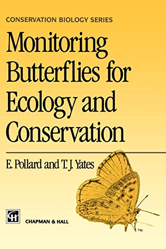 9780412634604: Monitoring Butterflies for Ecology and Conservation: The British Butterfly Monitoring Scheme (Conservation Biology)