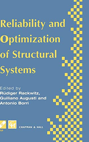 9780412636301: Reliability and Optimization of Structural Systems: Proceedings of the sixth IFIP WG7.5 working conference on reliability and optimization of ... in Information and Communication Technology)