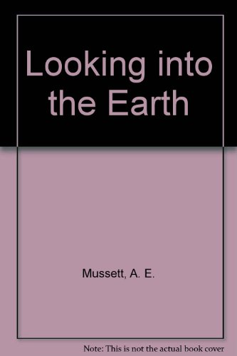 9780412637704: Looking into the Earth