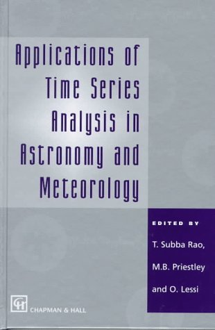9780412638008: Applications of Time Series Analysis in Astronomy and Meteorology
