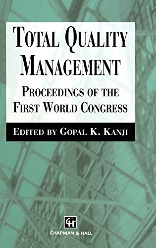 9780412643804: Total Quality Management: Proceedings of the First World Congress