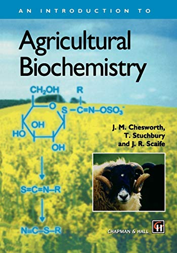 9780412643903: An Introduction to Agricultural Biochemistry