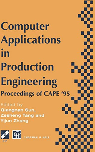 Computer Applications in Production Engineering: QIANGNAN SUN