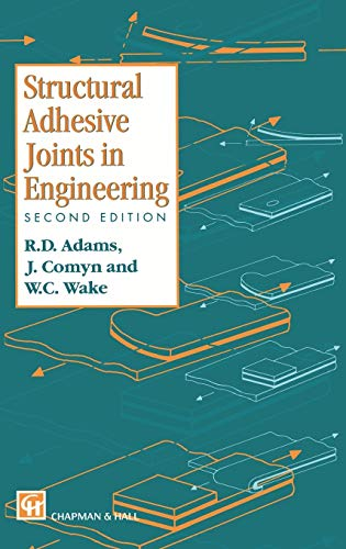 9780412709203: Structural Adhesive Joints in Engineering