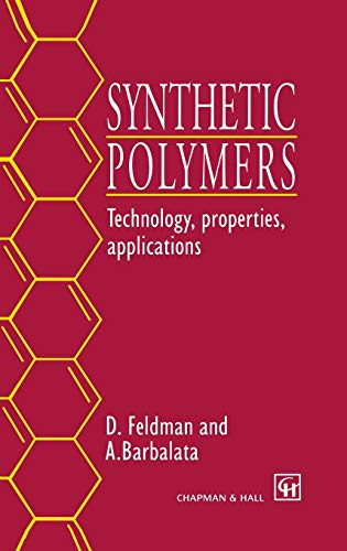 9780412710407: Synthetic Polymers: Technology, properties, applications