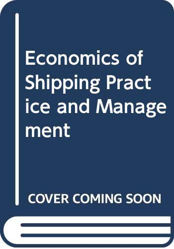 9780412713804: Economics of Shipping Practice and Management
