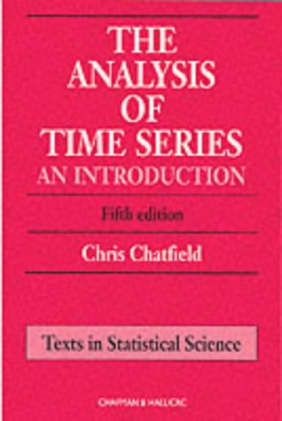 9780412716409: The Analysis of Time Series: An Introduction, Sixth Edition (Chapman & Hall/CRC Texts in Statistical Science)